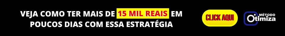 VEJA-COMO-TER-MAIS-DE-15-MIL-REAIS-EM-POUCOS-DIAS-COM-ESSA-ESTRATÉGIA